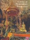 Caves of Northern Thailand- ข้อมูลถ้ำในภาพเหนือประเทศไทย
