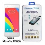 ฟิล์มกระจก Oppo Miror3 / R3006