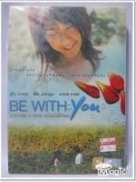 DVD Be With You ปาฏิหาริย์ 6 สัปดาห์ เปลี่ยนฉันให้รักเธอ